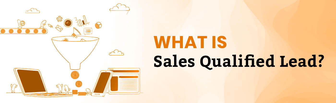 What is Sales Qualified Lead?