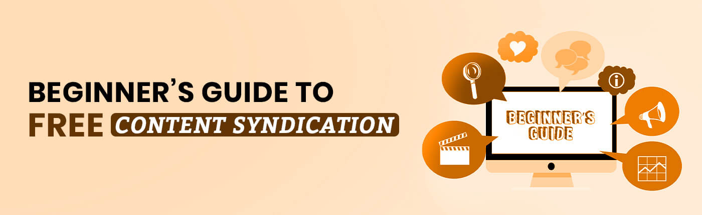 Beginner's Guide to FREE Content Syndication