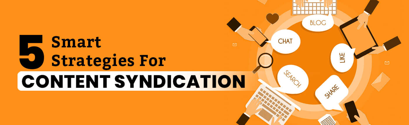 5 Smart Strategies For Content Syndication