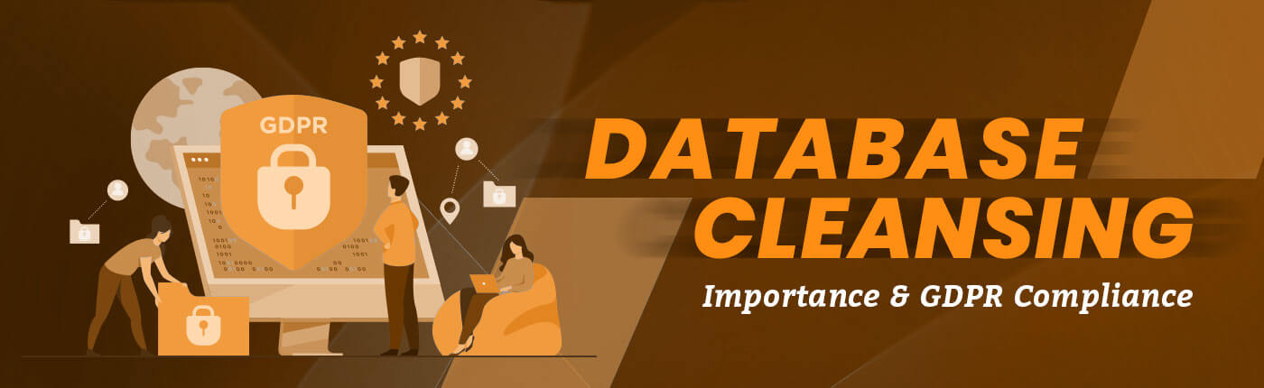 database Cleansing Importance And Gdpr Compliance