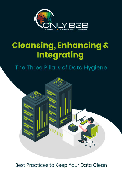 Cleansing, enhancing & integrating. The three pillars of data hygiene